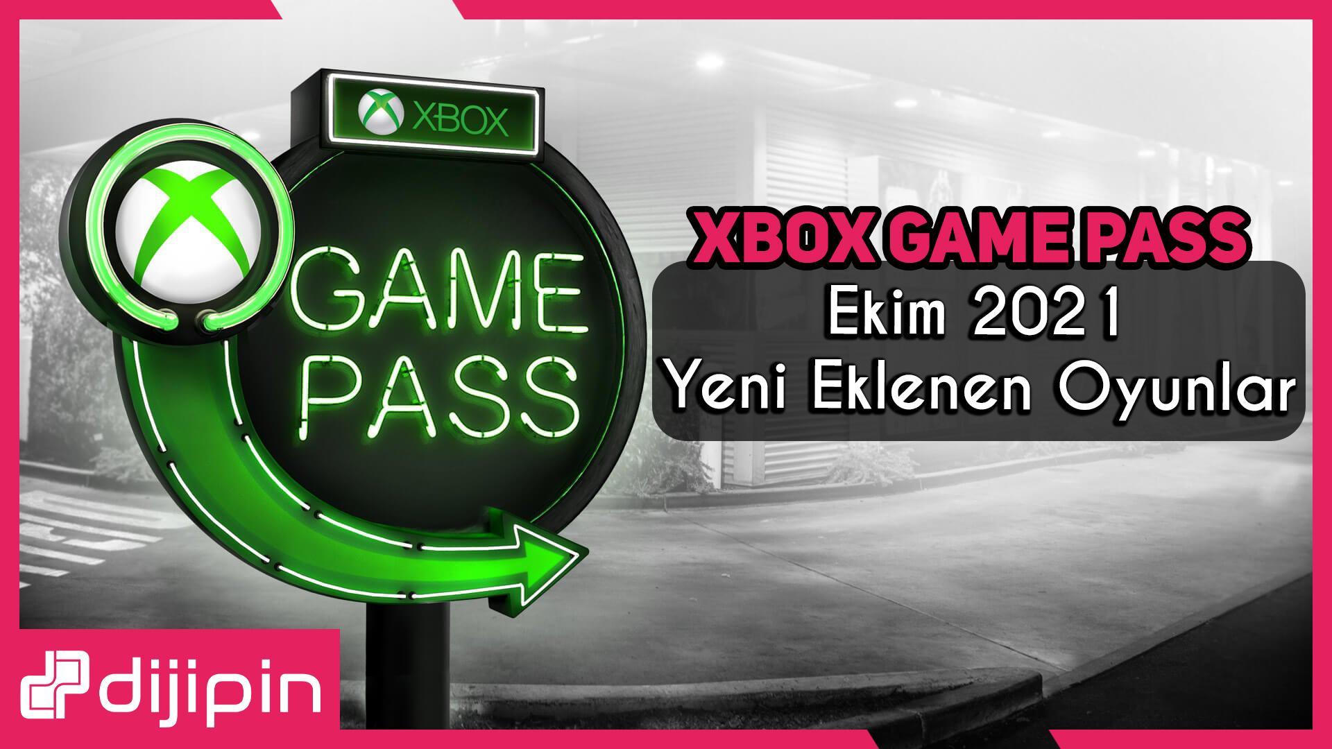 Xbox Game Pass Ekim 2021 Yeni Oyunlar Eklendi