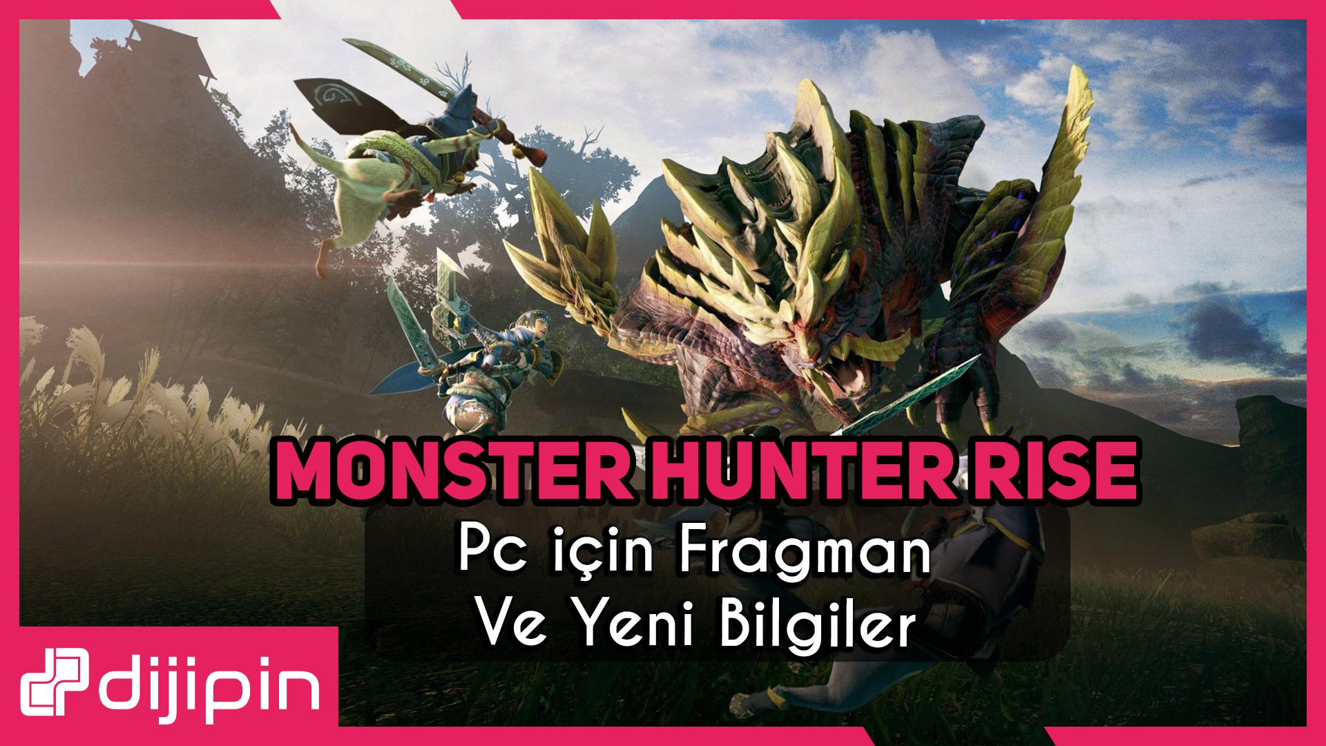 Monster Hunter Rise Çıkış Tarihi ve Detayları Açıklandı