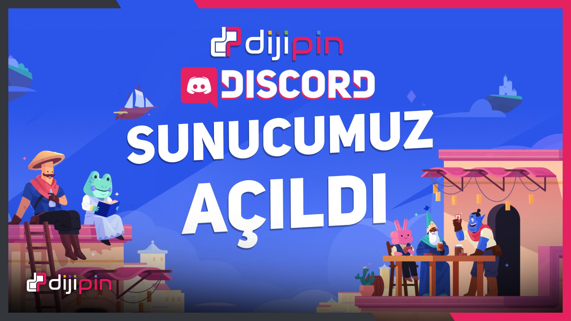 Dijipin Discord Sunucusu AÇILDI!