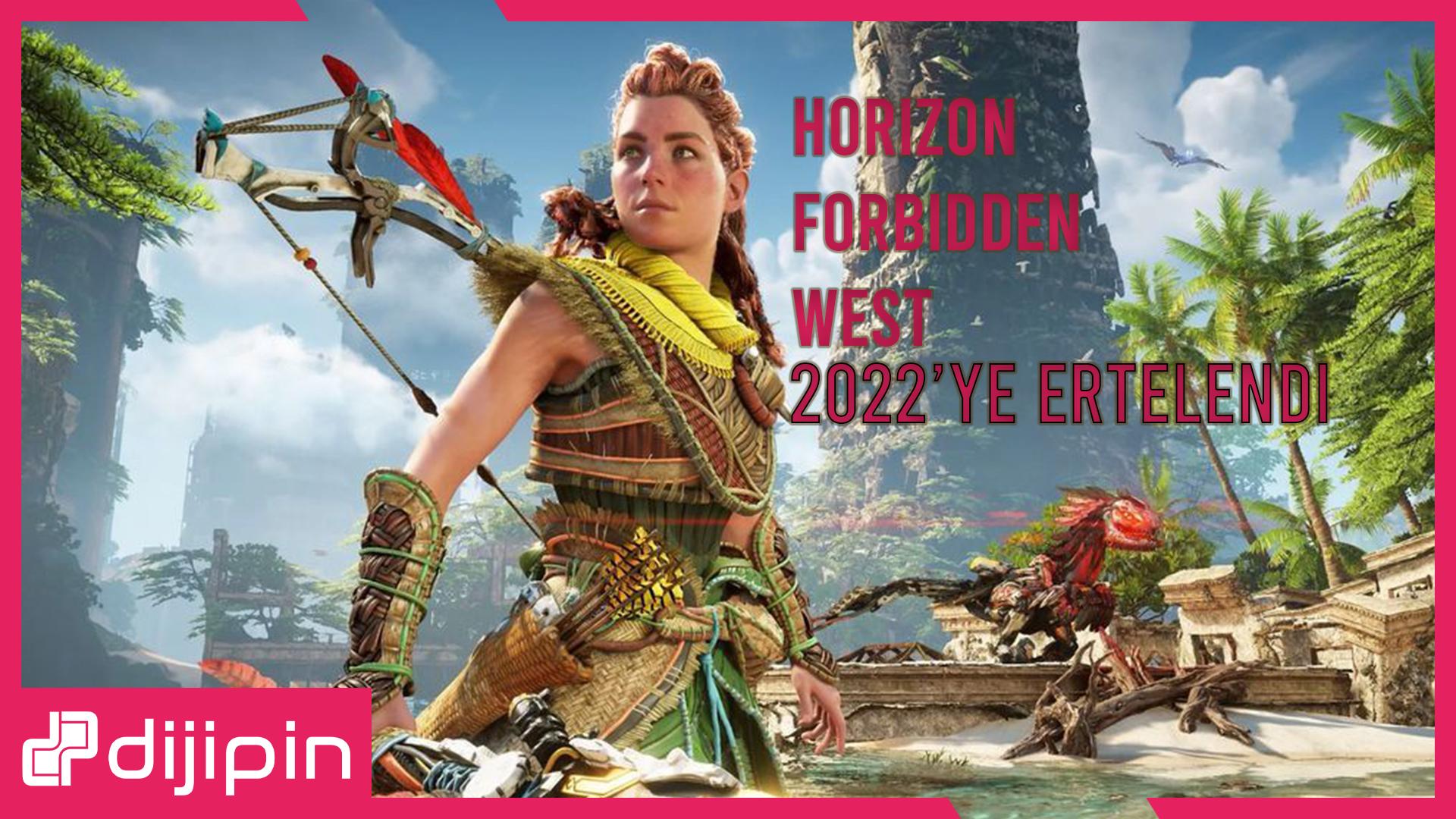 Horizon Forbidden West 2022'ye Ertelendi